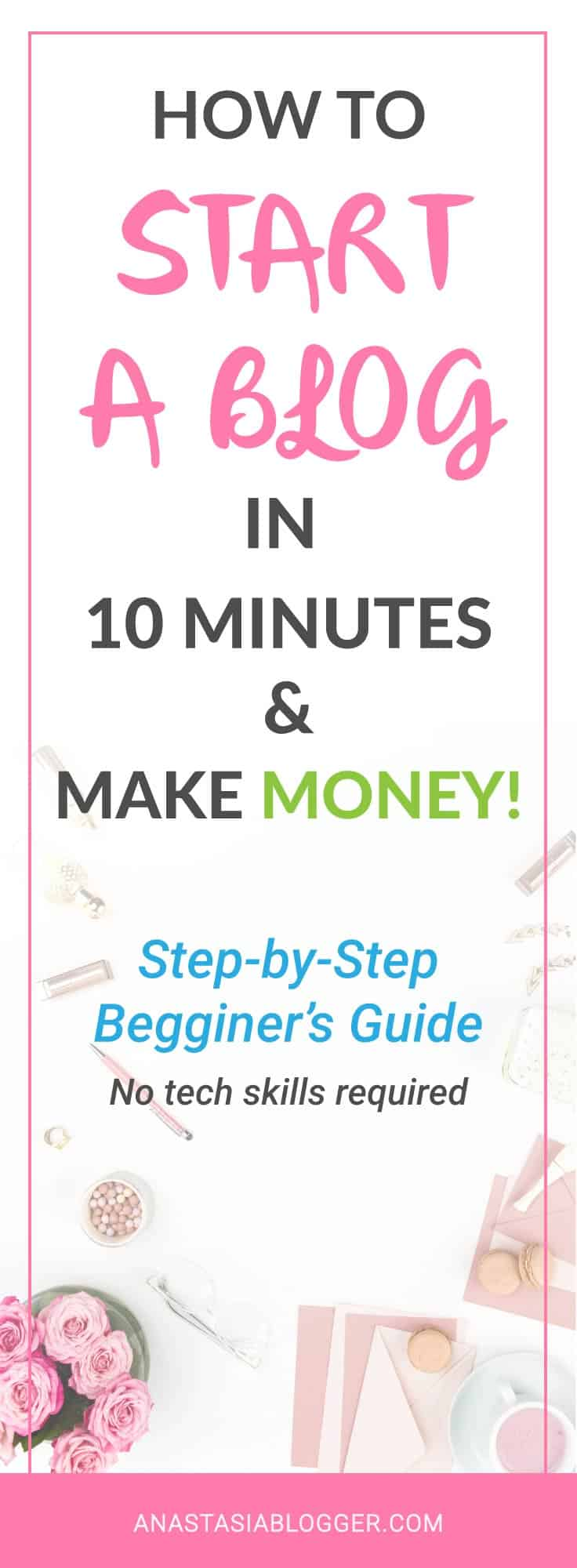 How to Start a Blog in 10 minutes: a Step-by-Step Guide for Beginners. Start your blog and make money online! Find out how to choose and register a domain name, set up Bluehost hosting for your WordPress blog, how to install the best theme that will fit your style and audience.
