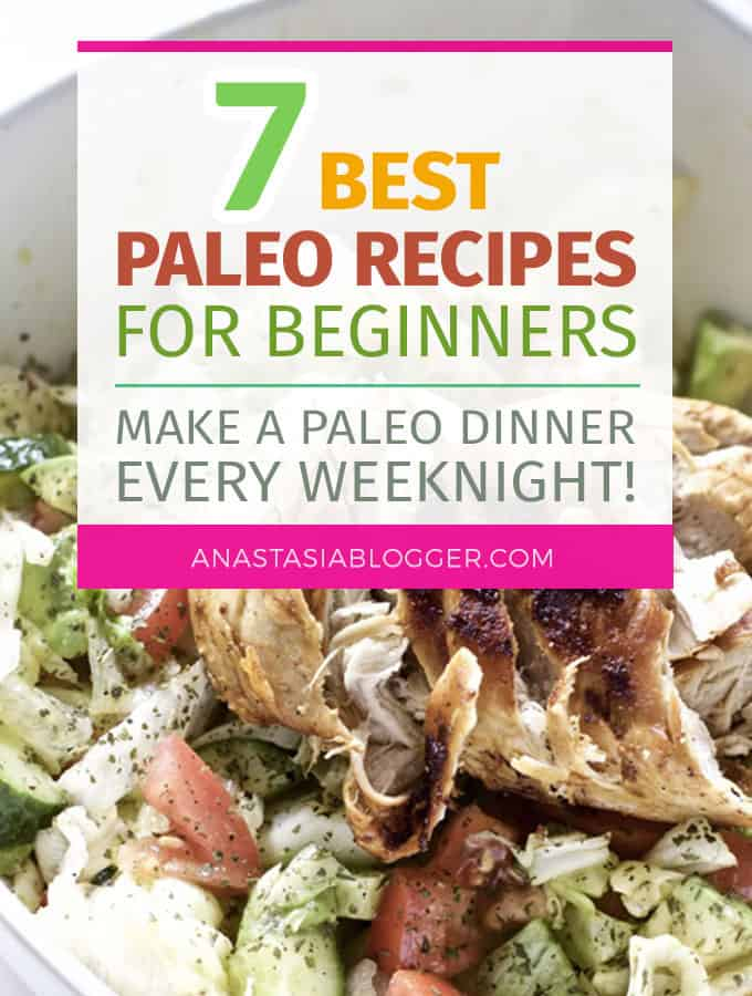 7 Easy Paleo Recipes for Weight Loss – Cook a Paleo Dinner every weeknight in under 30 minutes! Paleo for beginners should be easy and fun to cook, so I made a list of my favorite Paleo diet meals. Easy Paleo recipes dinner for beginners.