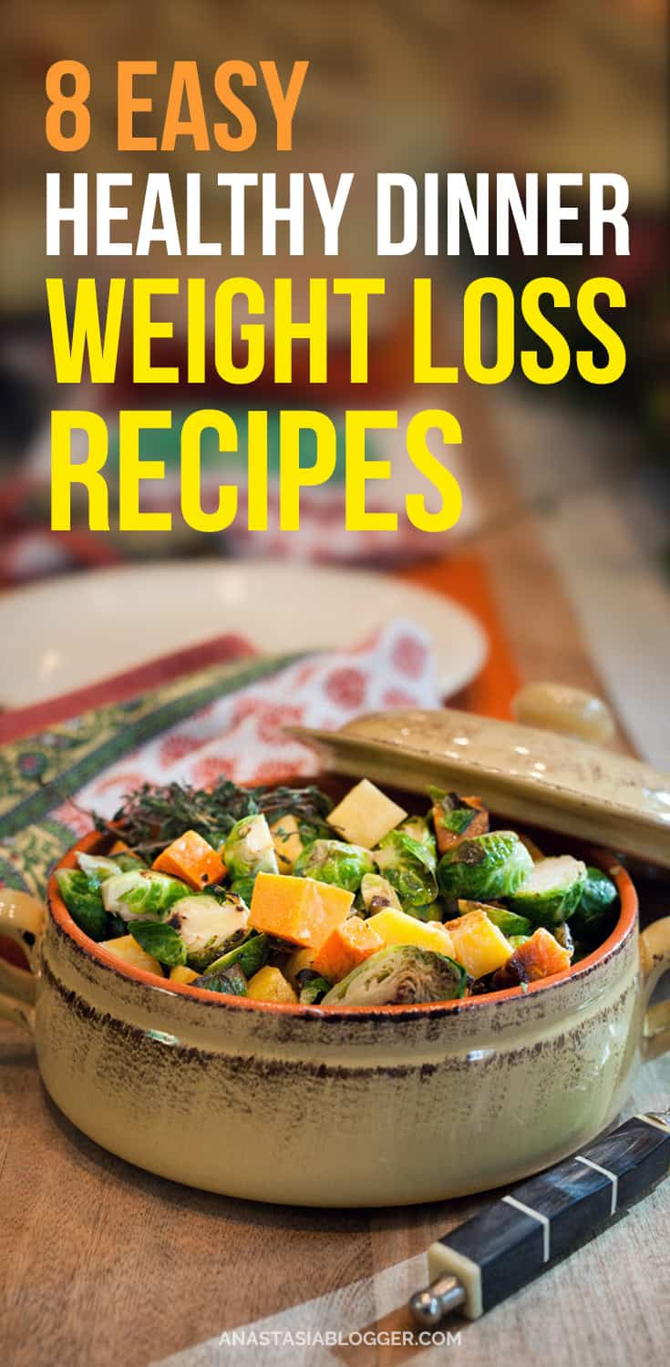 8 Easy Healthy Dinner Recipes For Weight Loss Make Clean Eating A Habit I