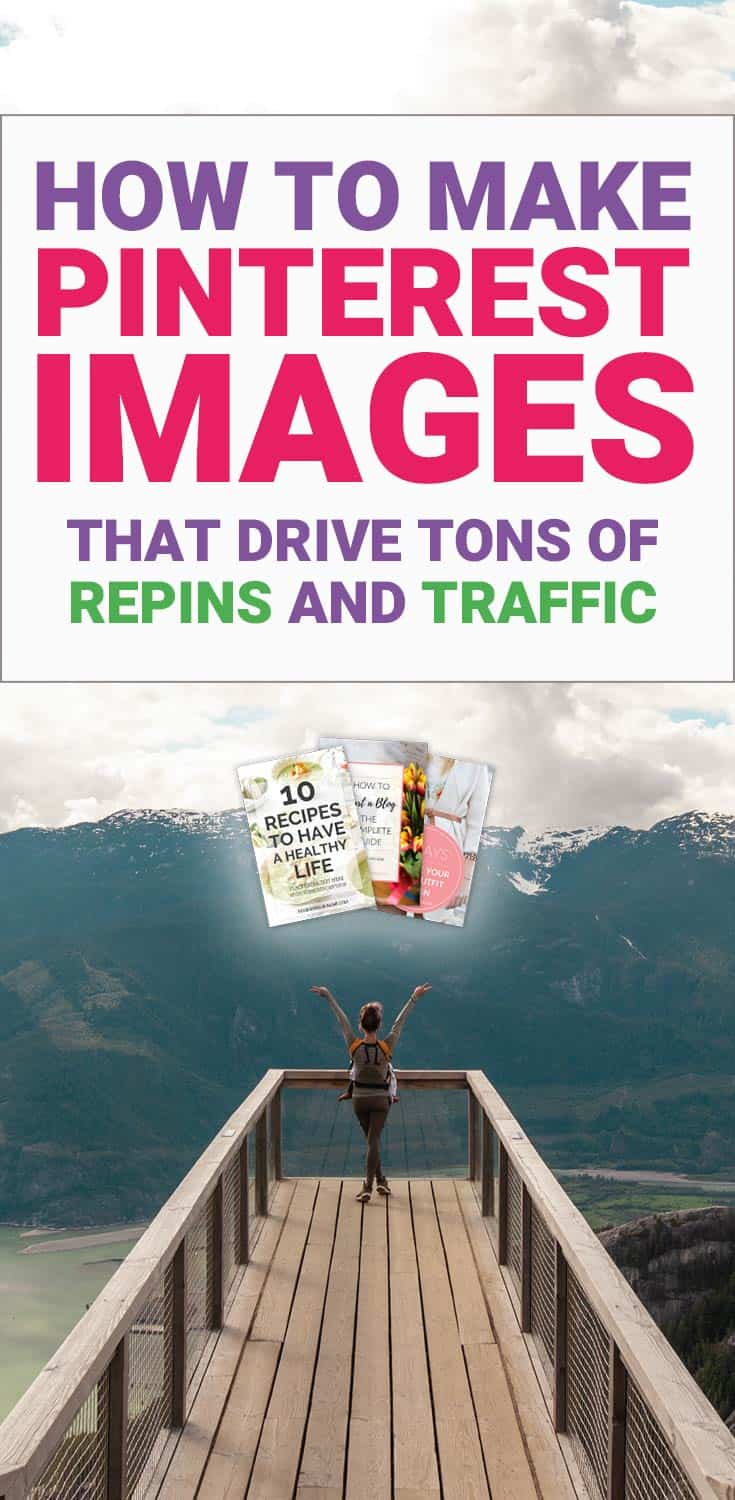 Social Media Marketing. How to make Pinterest Images that Drive Tons of Repins and Traffic in 2018. FREE Pinterest Image Templates! Ideal Pinterest Images Size, Pinterest Image Tips.