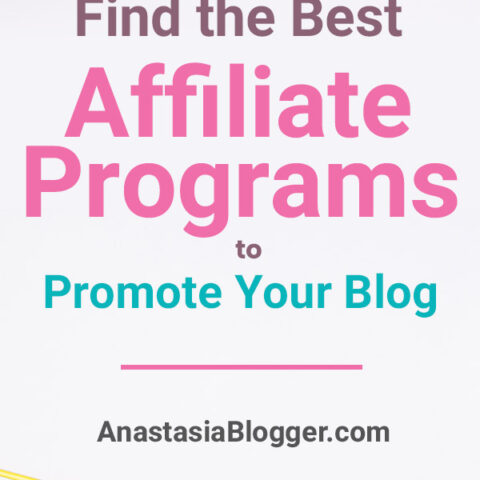 How To Find The Best Affiliate Programs To Promote on Your Blog