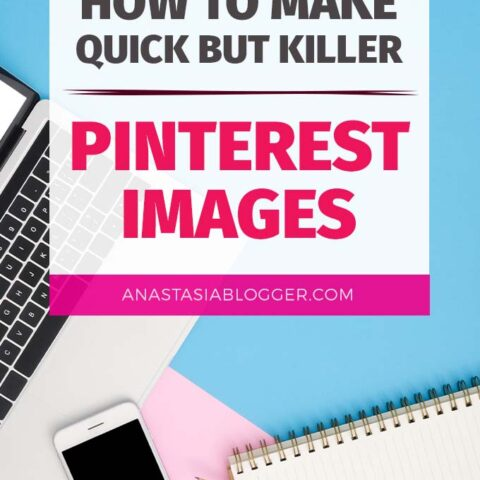 How to Make Quick But Killer Pinterest Images