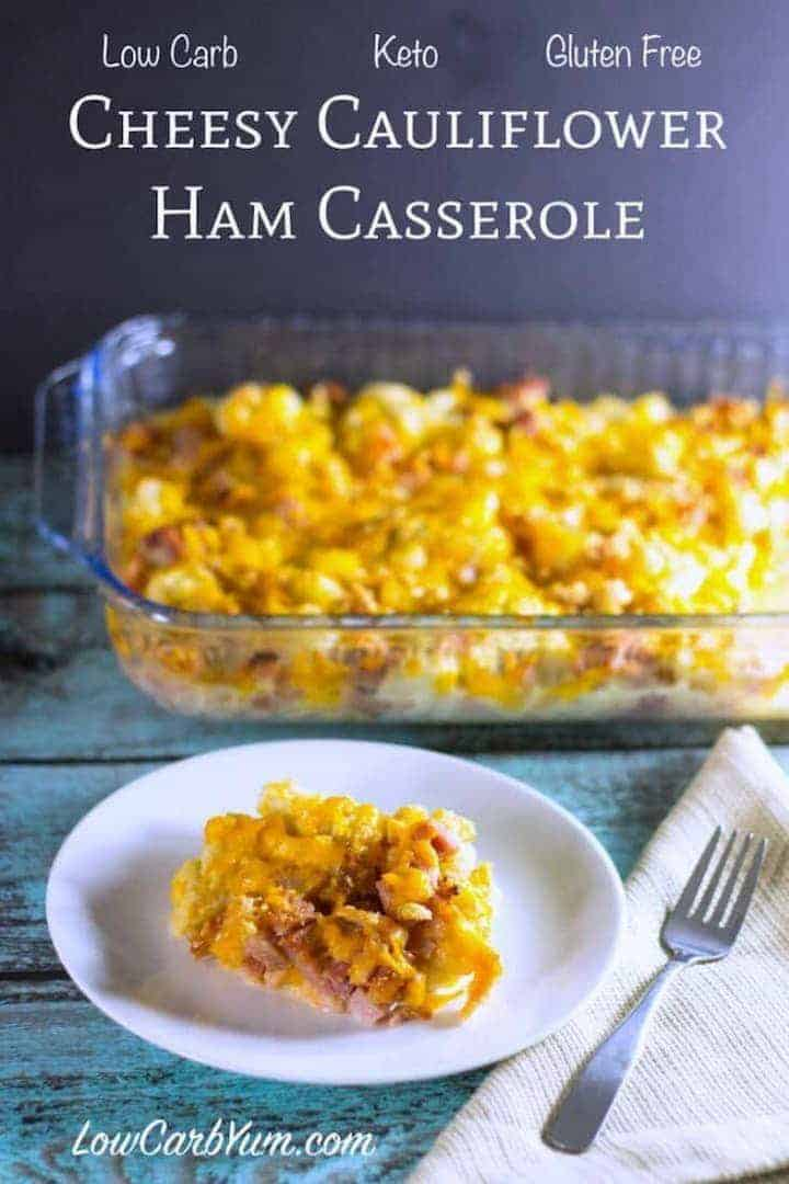 Cheese Low Carb Cauliflower Casserole with Ham - Best Keto Breakfast Casserole Recipes for Ketogenic Diet. Try these amazing Keto breakfast casserole recipes with bacon, cream cheese, spinach or with ham. Great low carb make ahead breakfast, also some slow cooker recipes. #keto #ketogenic #ketorecipes #diet #food #lowcarb