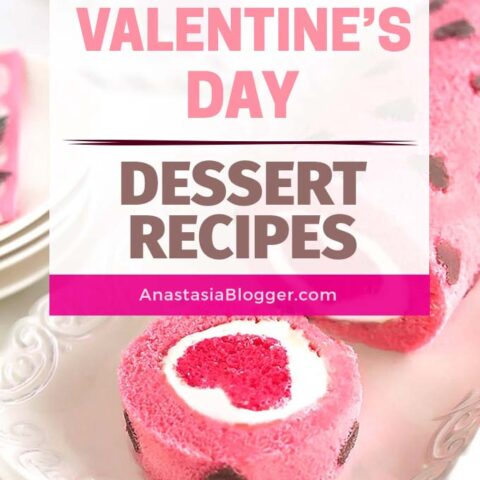 22 Easy Valentines Day Dessert Recipes - Romantic Desserts For Two or For Kids