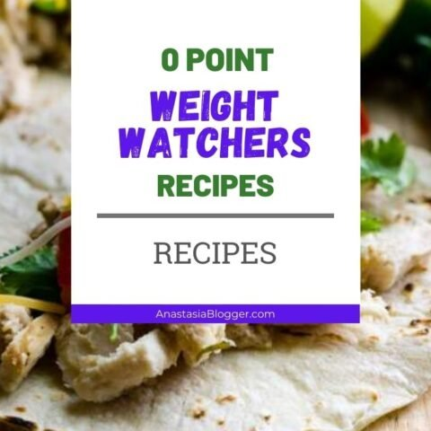 0 Point Weight Watchers Food Recipes (Freestyle Meals and Dinners)