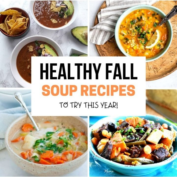 15 Healthy Fall Soups - Easy Fall Soup Recipes for Autumn