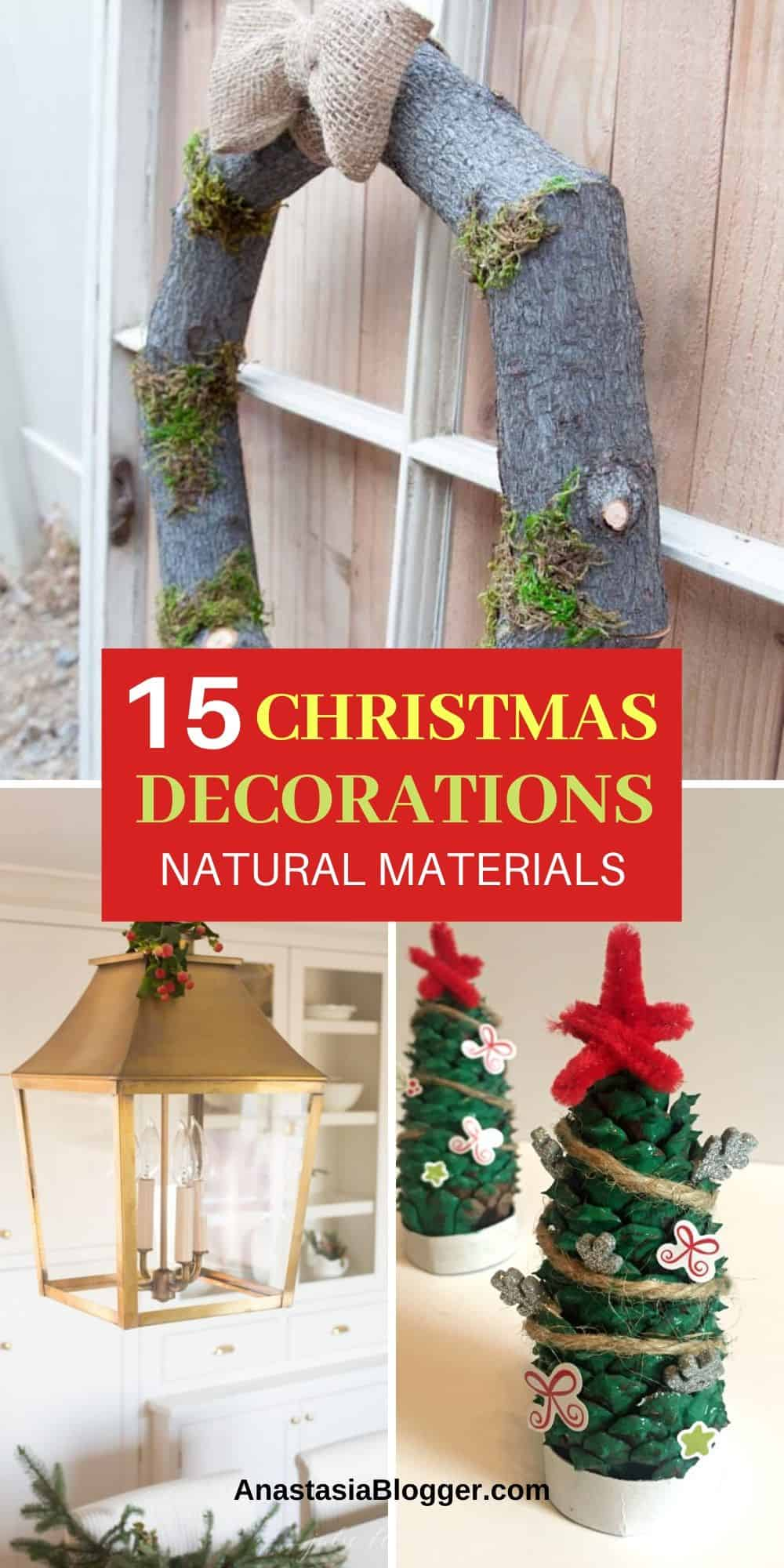 15 Best Christmas Decorations Made From Natural Materials Diy Ideas