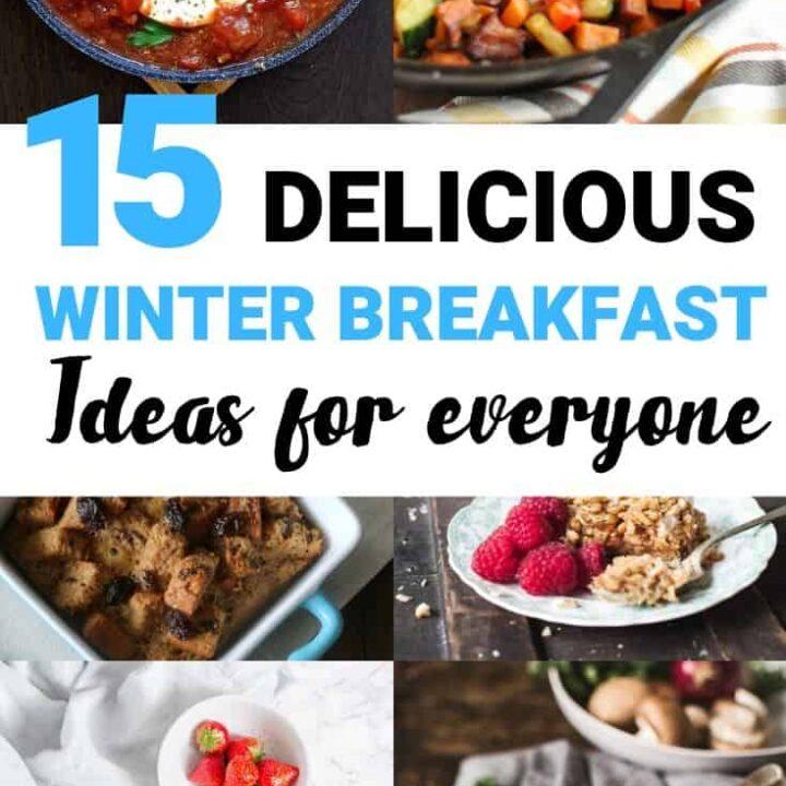Quick Healthy Winter Breakfast Ideas - 15 Best Breakfasts for Winter