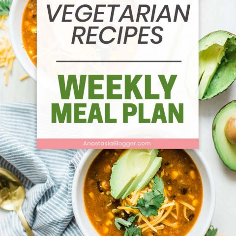 Vegetarian Meals and Recipes for a Weekly Meal Plan