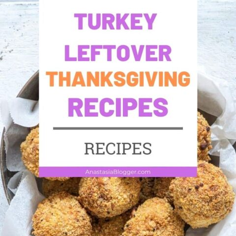 Turkey Thanksgiving Leftover Recipes | What to Do with Thanksgiving Leftovers?