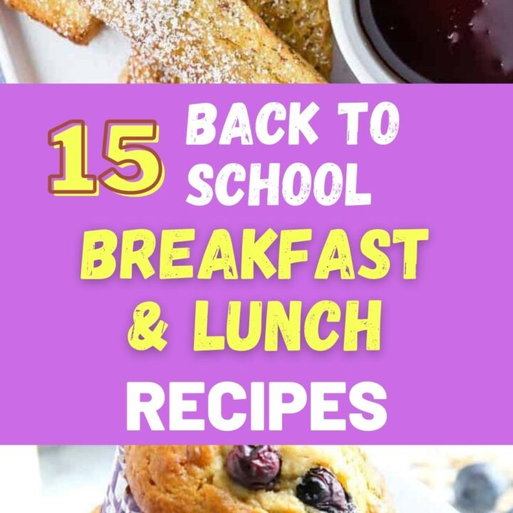 Easy Back To School Breakfast Ideas And Lunches