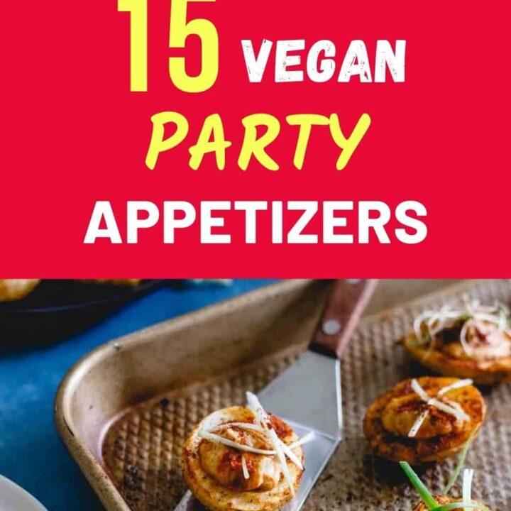 Vegan Finger Food - Best Vegan Appetizer Recipes for a Party