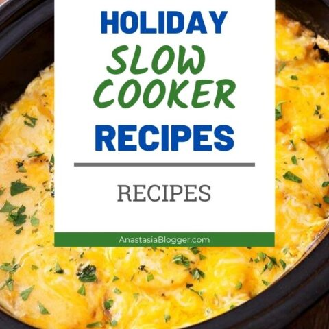 Healthy Holiday Slow Cooker Recipes - Sides   Main Dishes   Desserts