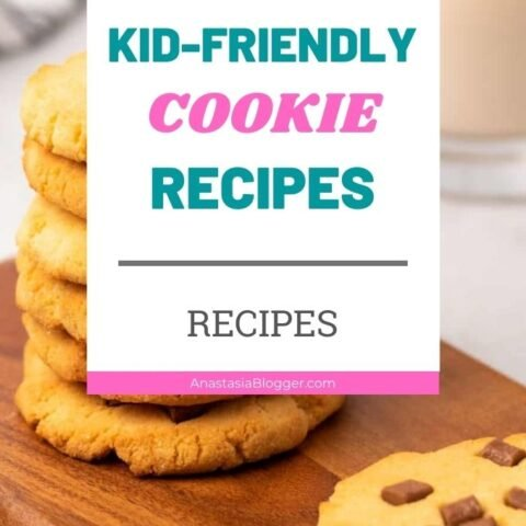 Easy Cookie Recipes for Kids - 15 Best Kid Friendly Cookies