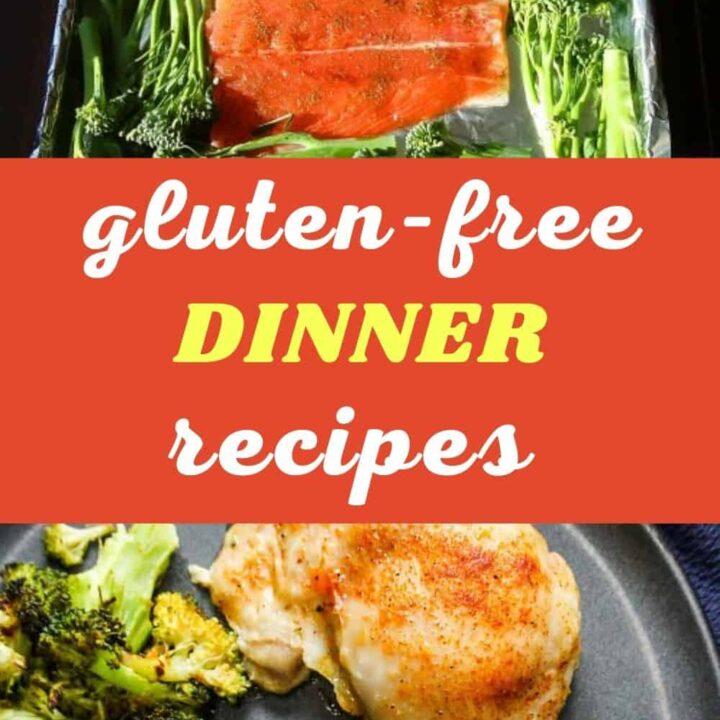 Gluten-Free Dinner Recipes - Best Family Friendly Gluten-Free Recipes
