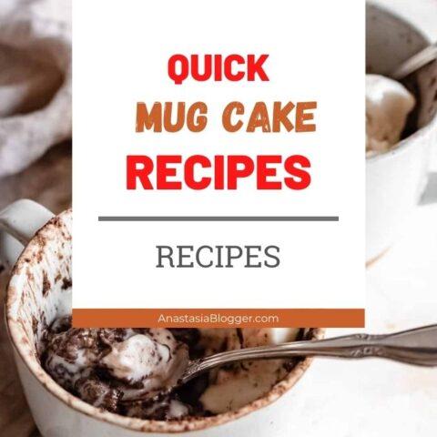 15 Quick Mug Cake Recipes - Microwave a Cake in a Mug in Minutes!