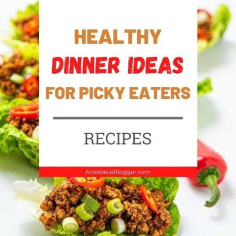 15 Best Healthy Dinner Ideas for Picky Eaters