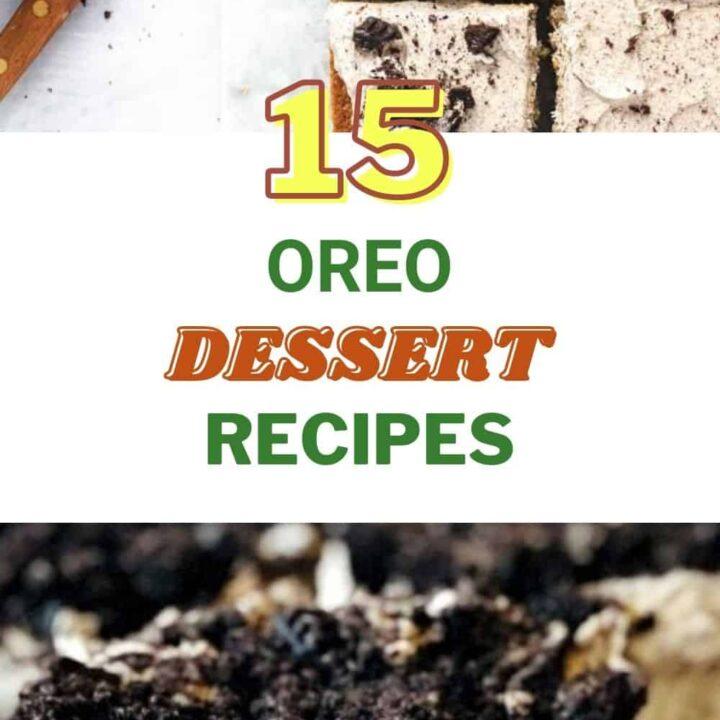 Oreo Dessert Recipes - 15 Best Oreo Recipes and Treats