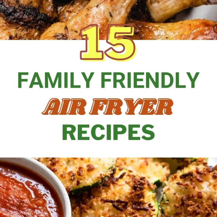 15 Family-Friendly Healthy Air Fryer Recipes