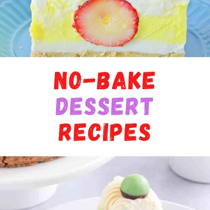 15 Quick No-Bake Desserts - Easy and Healthy Dessert Recipes