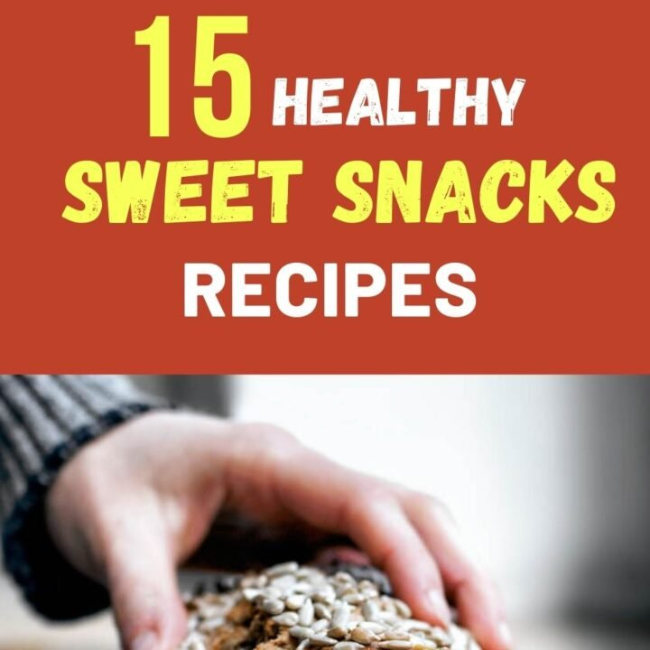 15 Delicious and Healthy Sweet Snacks - 15 Best Snack Recipes