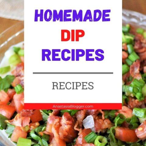 15 Easy Dip Recipes - Homemade Healthy Dips