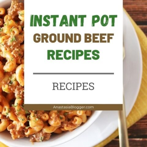 15 Healthy Instant Pot Recipes with Ground Beef