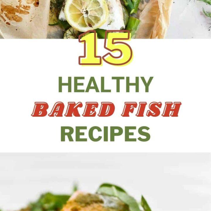 Healthy Baked Fish Recipes - Fish Recipes To Enjoy