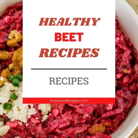 15 Easy Beet Recipes – Healthy Meals To Cook with Beets