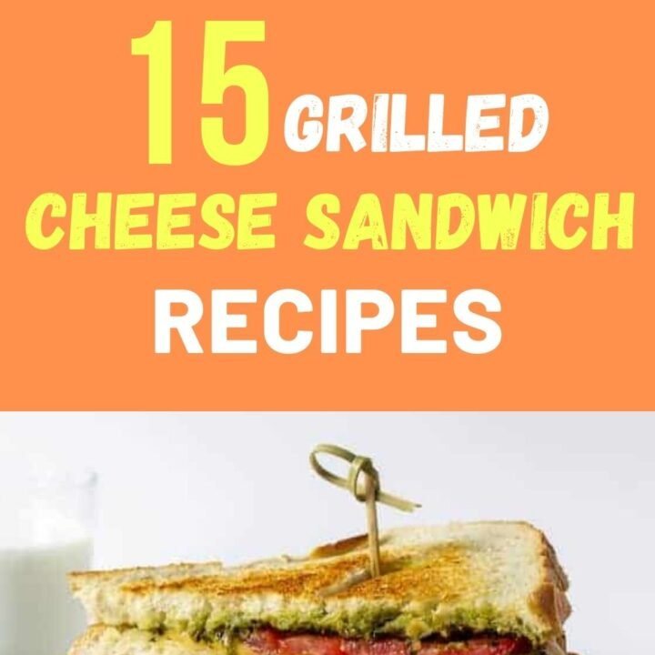 15 Easy Grilled Cheese Sandwich Recipes