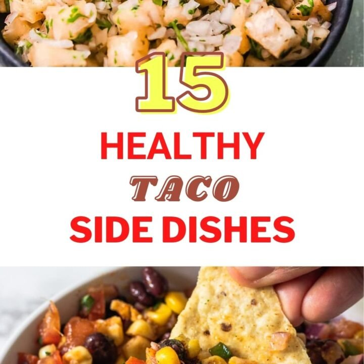 15 Quick And Healthy Side Dishes That Go With Tacos
