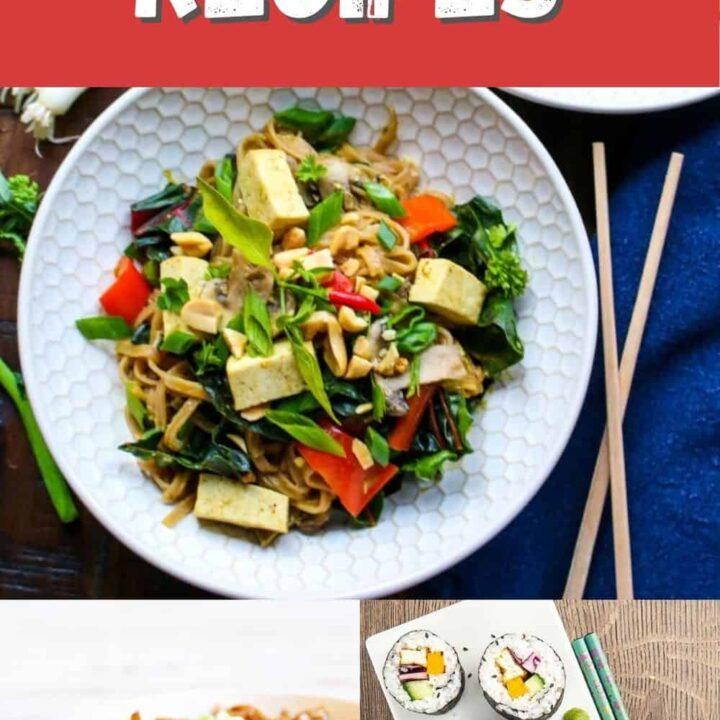 15 Tasty Asian Vegan Recipes | Healthy Vegan Meals