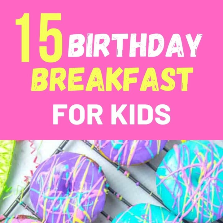 15 Fun Kid's Birthday Breakfast   Breakfast Recipes For Kids