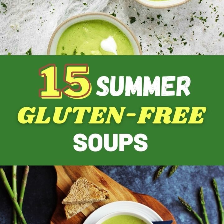 Gluten-Free Soup Recipes For The Summer