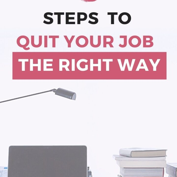 Quitting Your Job in 2021? 5 Tips on How to Leave your Job the Right Way