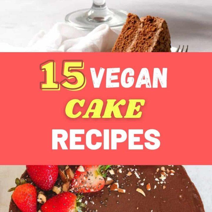 15 Delicious Vegan Birthday Cake Recipes and Ideas