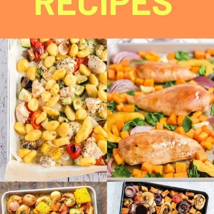 Sheet Pan Dinners – Best Recipes to Make a Sheet Pan Dinner!