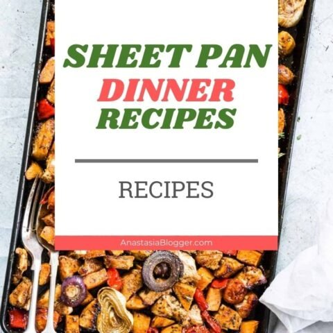 Sheet Pan Dinners - Best Recipes to Make a Sheet Pan Dinner!