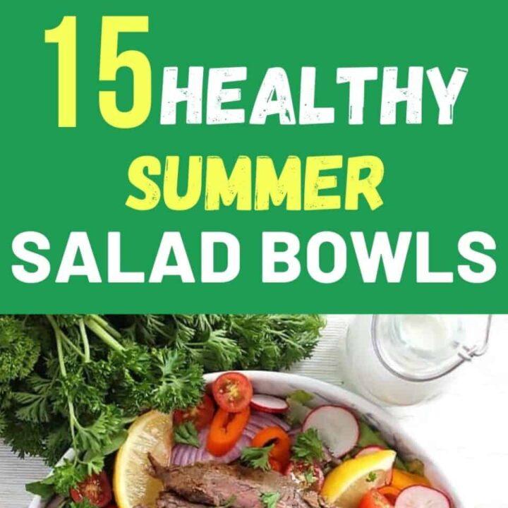 15 Refreshing Summer Salad Bowls   Healthy Summer Salads