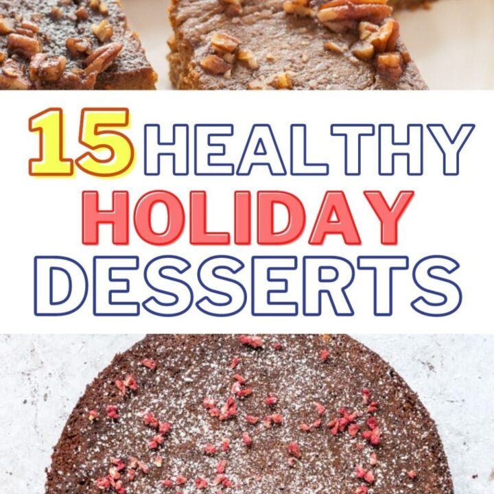 15 Healthy Holiday Desserts To Enjoy