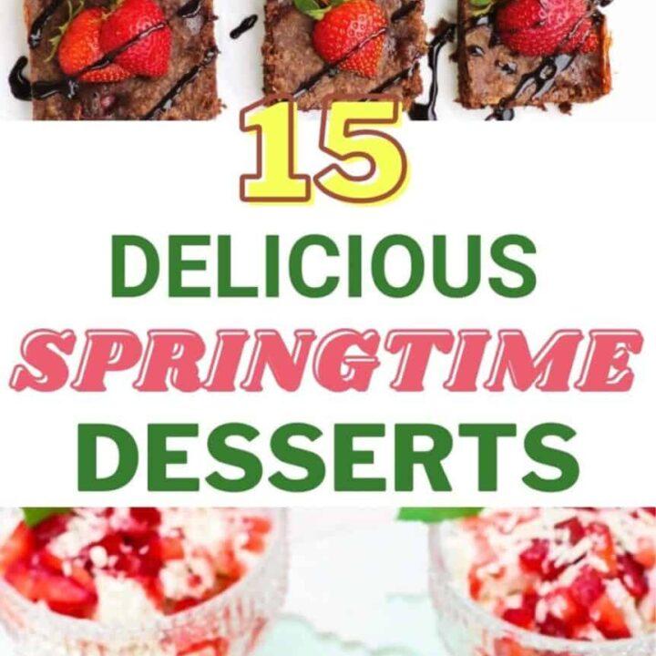 15 Delicious Springtime Desserts To Welcome The Season