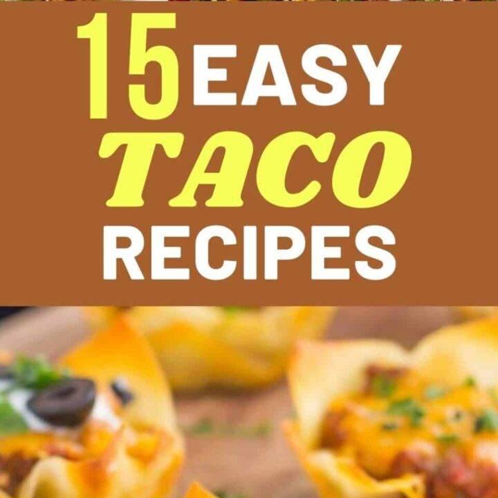 15 Easy Taco Recipes For Taco Tuesdays