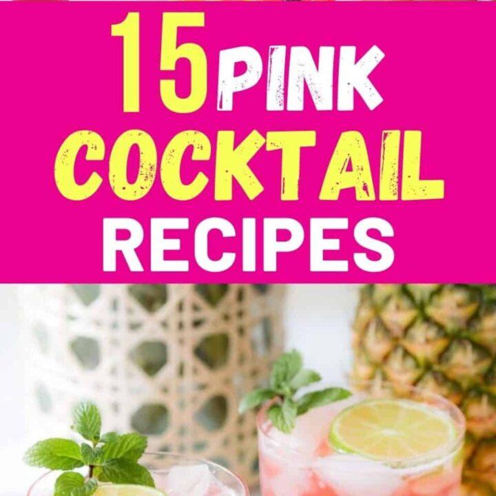 15 Beautiful Pink Cocktail Recipes