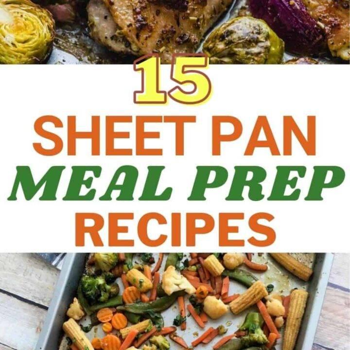 15 Healthy Sheet Pan Meal Prep Recipes | Easy Meal Prep Ideas