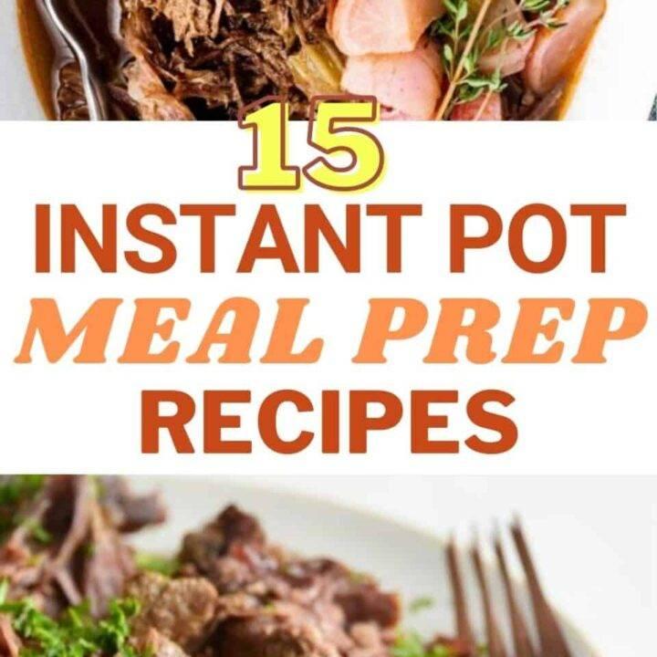 15 Healthy Instant Pot Meal Prep Recipes