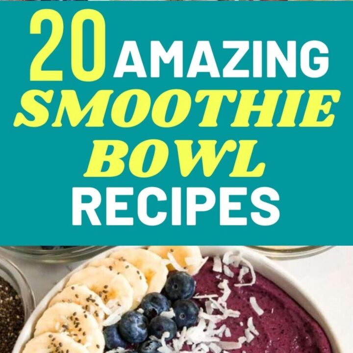 20 Amazing Smoothie Bowl Recipes | Healthy Weight Loss Recipes