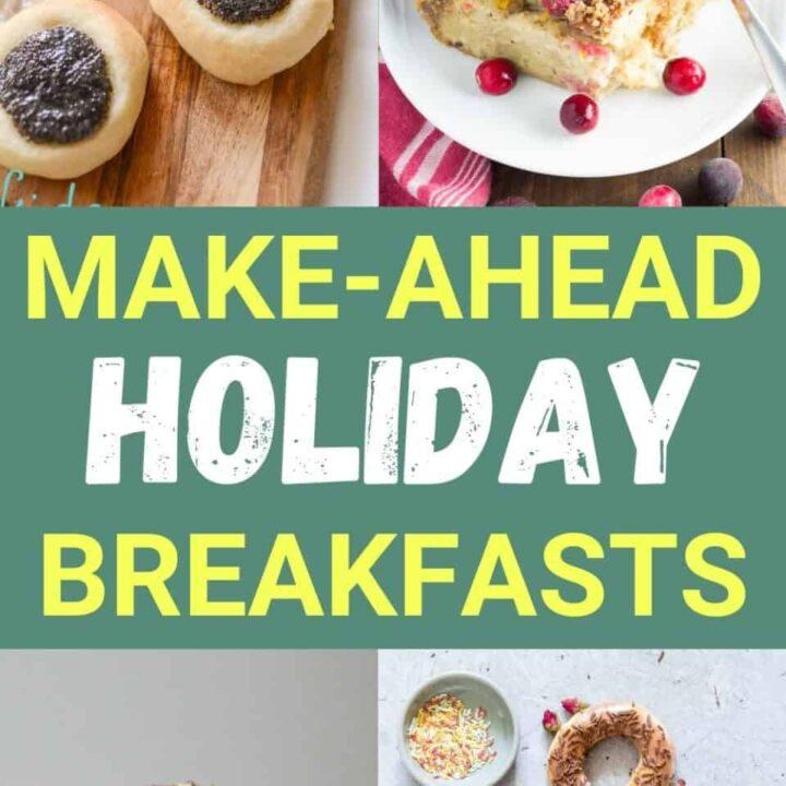 15 Make-Ahead Holiday Breakfast Recipes